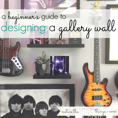 the easiest step-by-step guide to designing a gallery wall for your home. #noticethelittlethingsdiy #noticethelittlethings #gallerywall #howtohangagallerywall #picturewall #howtohangapicturewall #howtodesignagallerywall #howtohangapicturestraight #howtodesignapicturewall #wallart #gallerywall #picturedisplay #familypicturedisplay #officedecor #officedecorinspiration #officewalldecor #howtohangaguitar
