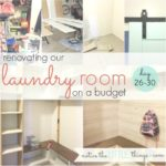 budget-friendly laundry room renovation, day 26-30