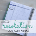 make a resolution you can keep