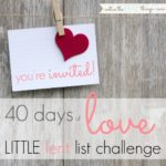40 days of love | LITTLE lent list challenge