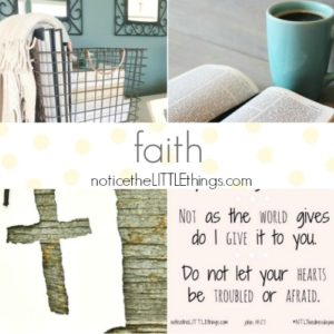 notice the LITTLE things faith