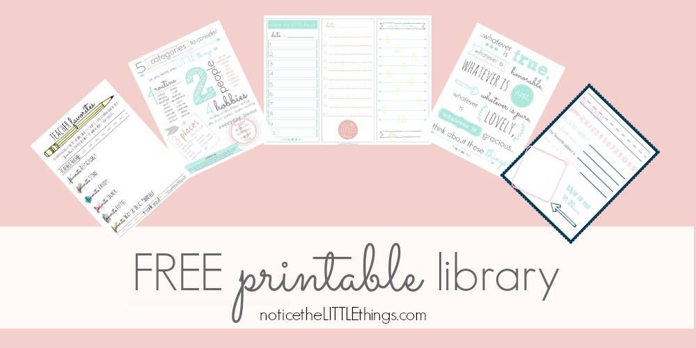 notice the LITTLE things printable library