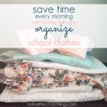 save time every morning with this easy way to organize kid's clothes