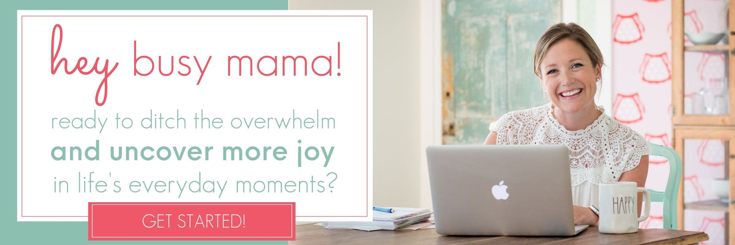 beloved header hey busy mama GET STARTED