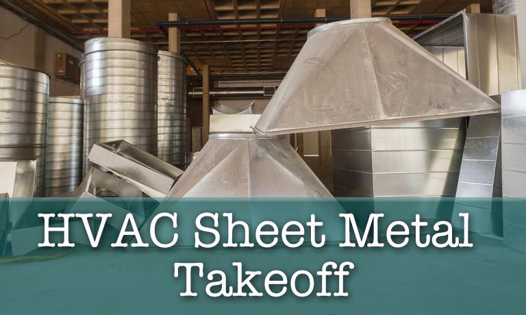 HVAC Sheet Metal Takeoff Course
