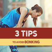 Tips To Avoid Bonking