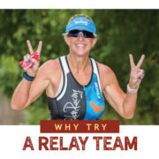 Why Creating a Relay Team is The Best Way to Tri