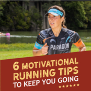 Female runner runs along the Guadalupe River during the Kerrville Triathlon. Text on design reads 6 Motivations Running Tips to Keep You Going. Read them at https://kerrvilletri.com/2020/09/6-motivational-running-tips/
