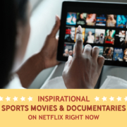Woman scrolls through movies on Netflix on her tablet. Text on design reads Inspirational Sports Movies and Documentaries on Netflix. Read more at https://kerrvilletri.com/2020/11/inspirational-sports-movies/