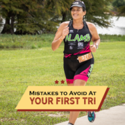 Female triathlete smiles during the run portion of the Kerrville Triathlon. Text on design reads Mistakes to Avoid at Your First Triathlon. Learn more at https://kerrvilletri.com/2021/06/mistakes-to-avoid-first-triathlon/