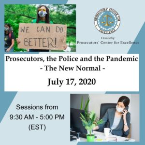 Prosecutors, Police and the Pandemic
