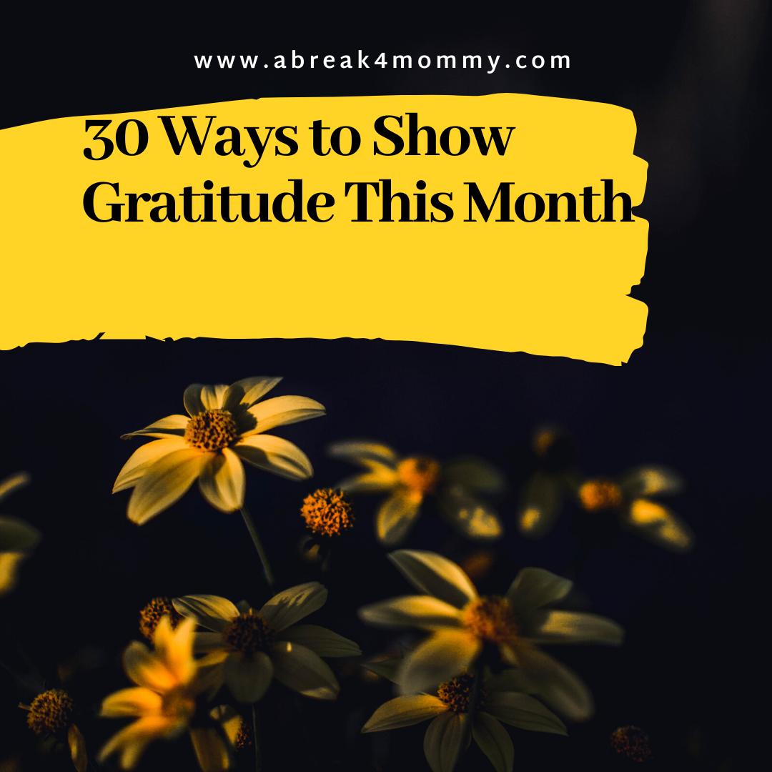 30 ways to show gratitude