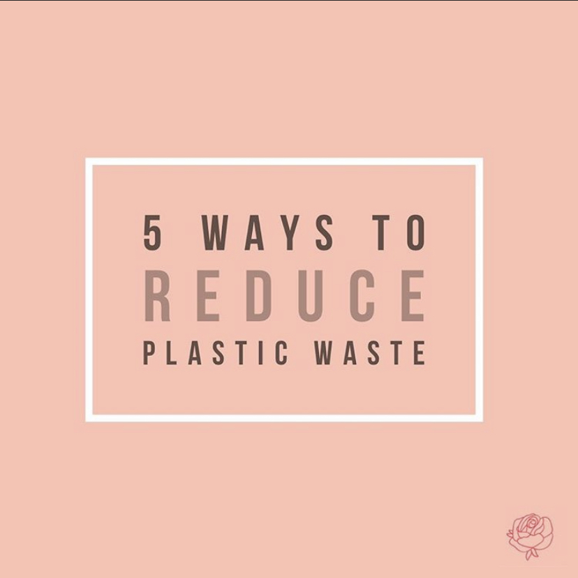 5 Tips to Reduce Your Personal Plastic Footprint