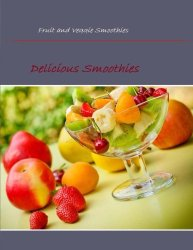 fruit and veggie smoothies
