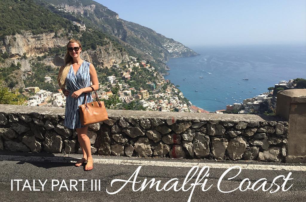 Italy, Part III: 3 Days on the Amalfi Coast