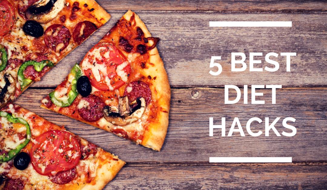 5 Best Diet Hacks