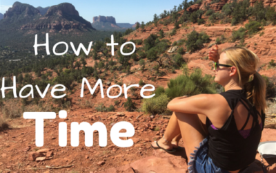 How to …Have More Time