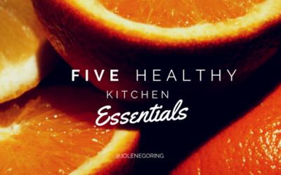 5 Healthy Kitchen Essentials