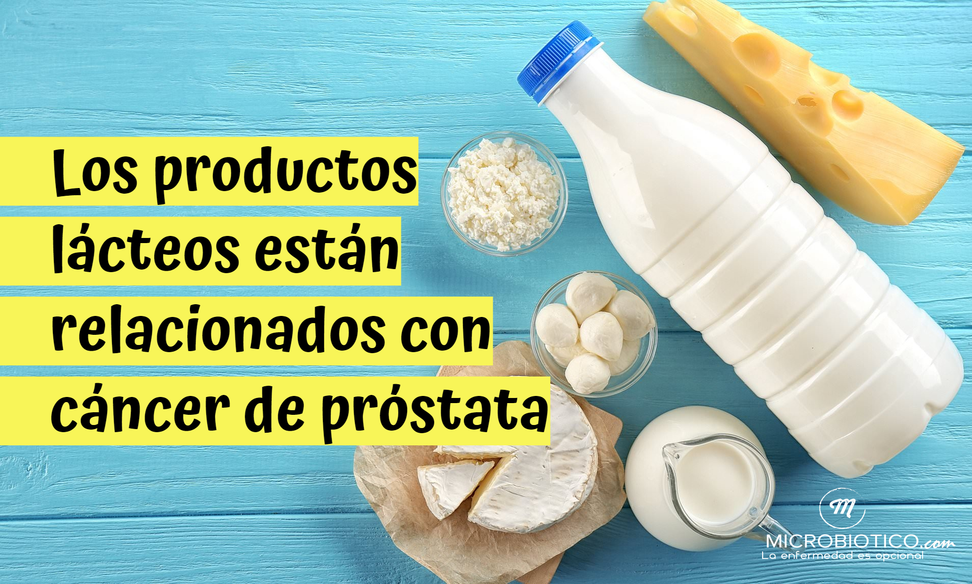 leche cancer de prostata