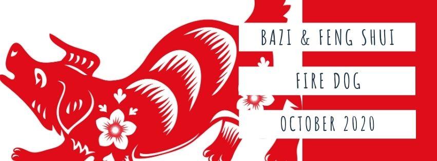 October 2020 Yang Fire Dog Feng Shui & BaZi Update