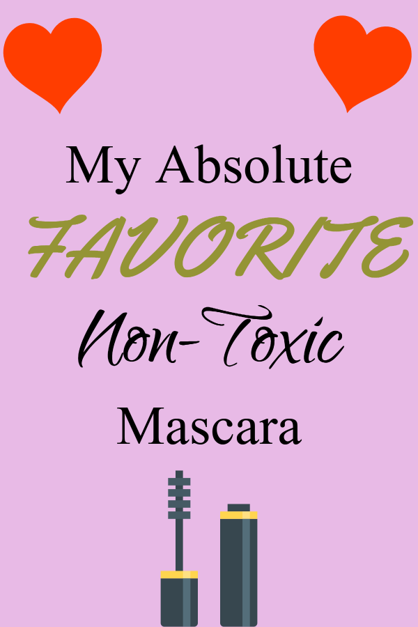 My absolute favorite non-toxic mascara brands (non-toxic makeup/ clean cosmetics/ all natural/ chemical free/ no parabens/ no sulfates/ no PGEN/ environmental working group verified/ best mascara/ doesn't smear/ doesn't run/ clean makeup brands/ W3LL People/ 100% Pure/ Couleur Caramel)