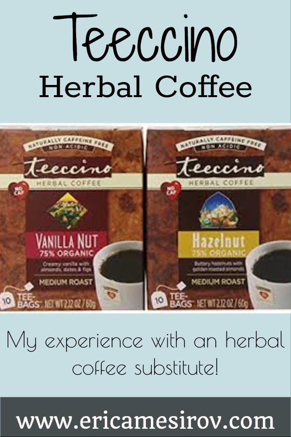 Teeccino herbal coffee substitute (caffeine-free beverages/ energy drinks/ drinks on a cleanse/ coffee substitutes/ Teeccino review/ nutritious drinks/ in place of coffee/ coffee like tea/ healthy tea/ instant coffee/ flavored coffee/ better than coffee/ drinks like coffee)