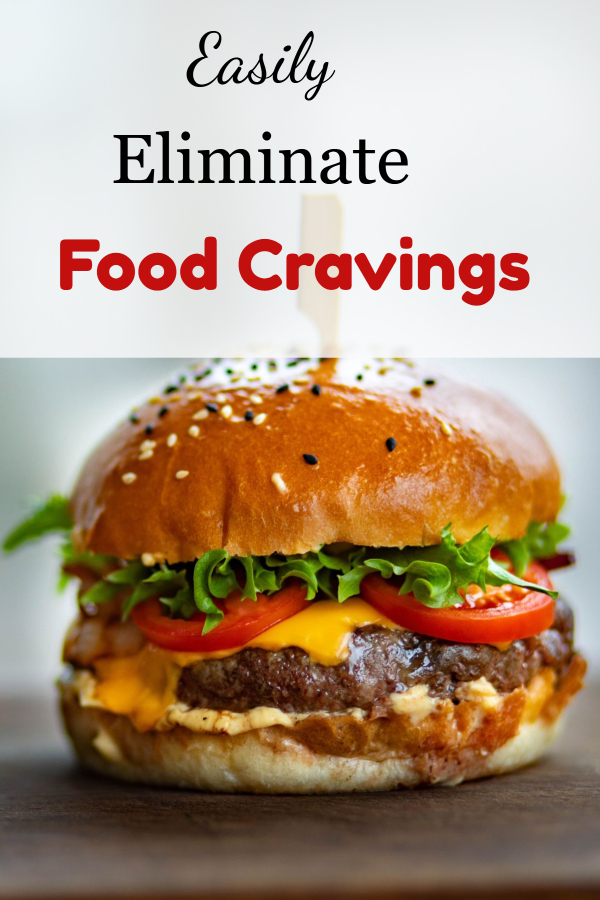 Eliminate hunger pains and food cravings (stop binge/ help food cravings/ eat out of control/ nighttime snacking/ evening food cravings/ snacking at night/ break my diet/ cheat on diet/ thirsty instead of hungry/ hungry when just ate/ hungry all the time)
