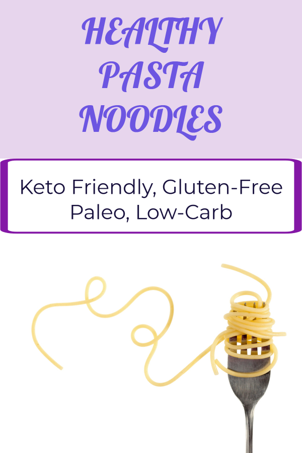 Diet friendly healthy pasta noodles (kelp noodles/ paleo pasta/ gluten-free pasta/ diabetes friendly pasta/ low-carb pasta. pasta for weight loss/ low-calorie pasta/ diet friendly comfort food/ carbohydrate cravings/ healthy pasta recipes/ lose weight eating pasta)