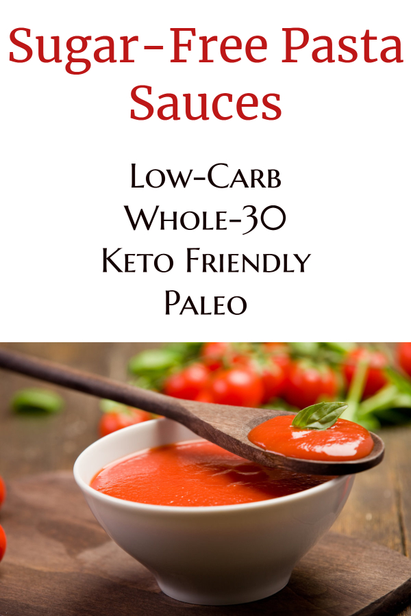 Sugar-Free Store-Bought Pasta Sauce (low-carb / keto/ whole-30/ low sugar/ no sugar/ low-carb/ spaghetti sauce/ red sauce/ diet pasta sauce/ healthy pasta sauce/ make pasta healthy)