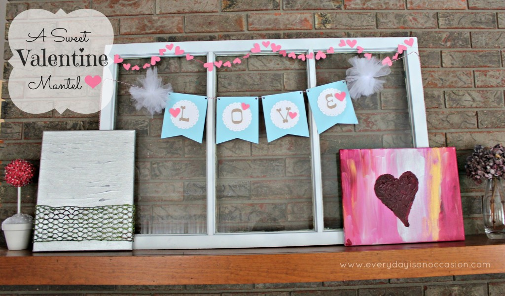 Valentine Mantel by Every Day is an Occasion