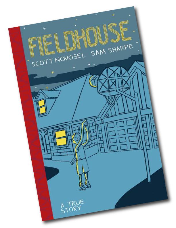 FIELDHOUSE, by Scott Novosel and Sam Sharpe.
