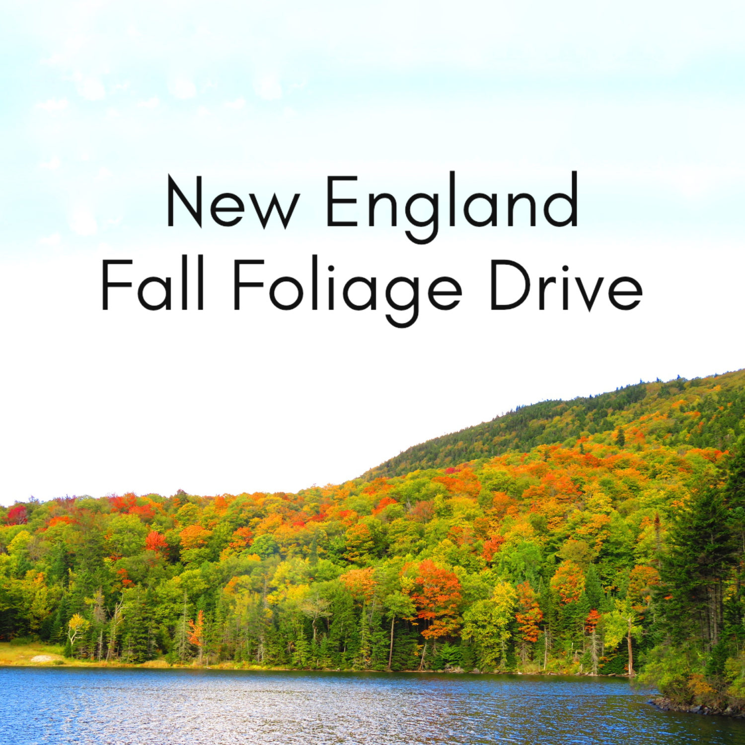 New England Leaf Peeping: Fall Foliage Drive in New Hampshire and Vermont