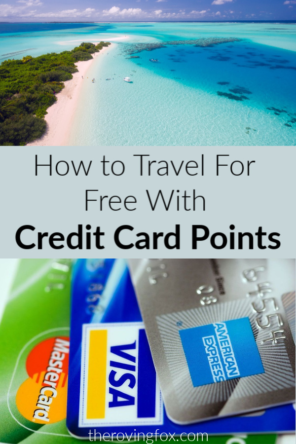 Traveling with credit card points. How to travel for free with credit card reward points and the best cards for travel