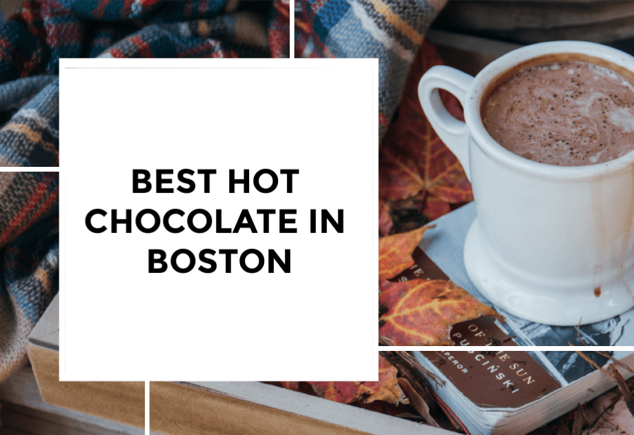 Best Hot Chocolate in Boston
