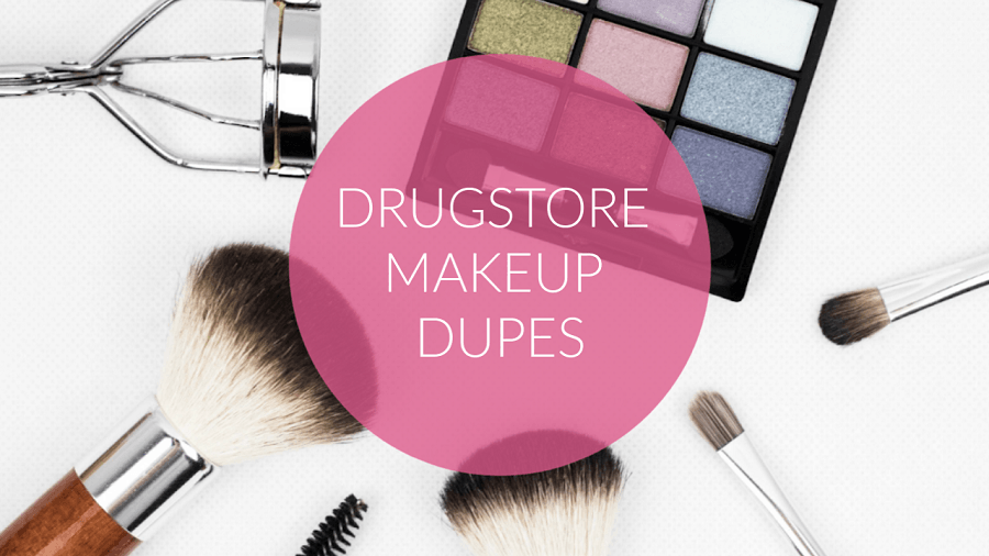 Drugstore Makeup Dupes You'll Swear Are Luxury Brands