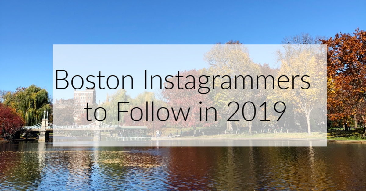 Boston Instagrammers to Follow in 2019