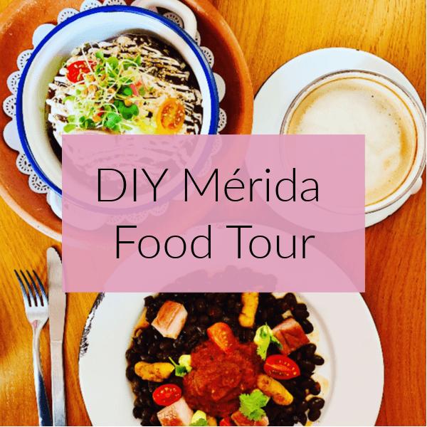 DIY Merida Food Tour: Restaurants and Street Food