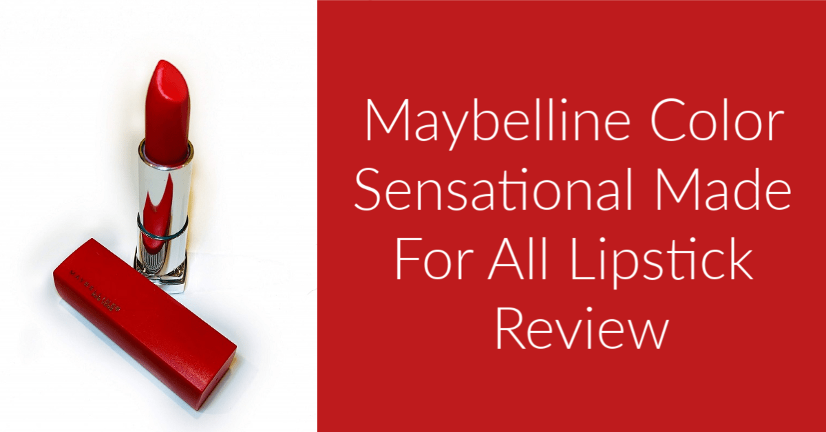 Maybelline Color Sensational Made For All Lipstick Review