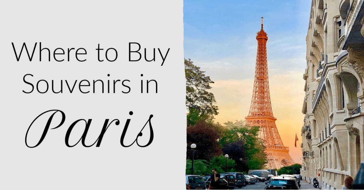 Paris Souvenirs: Where to Buy French Souvenirs