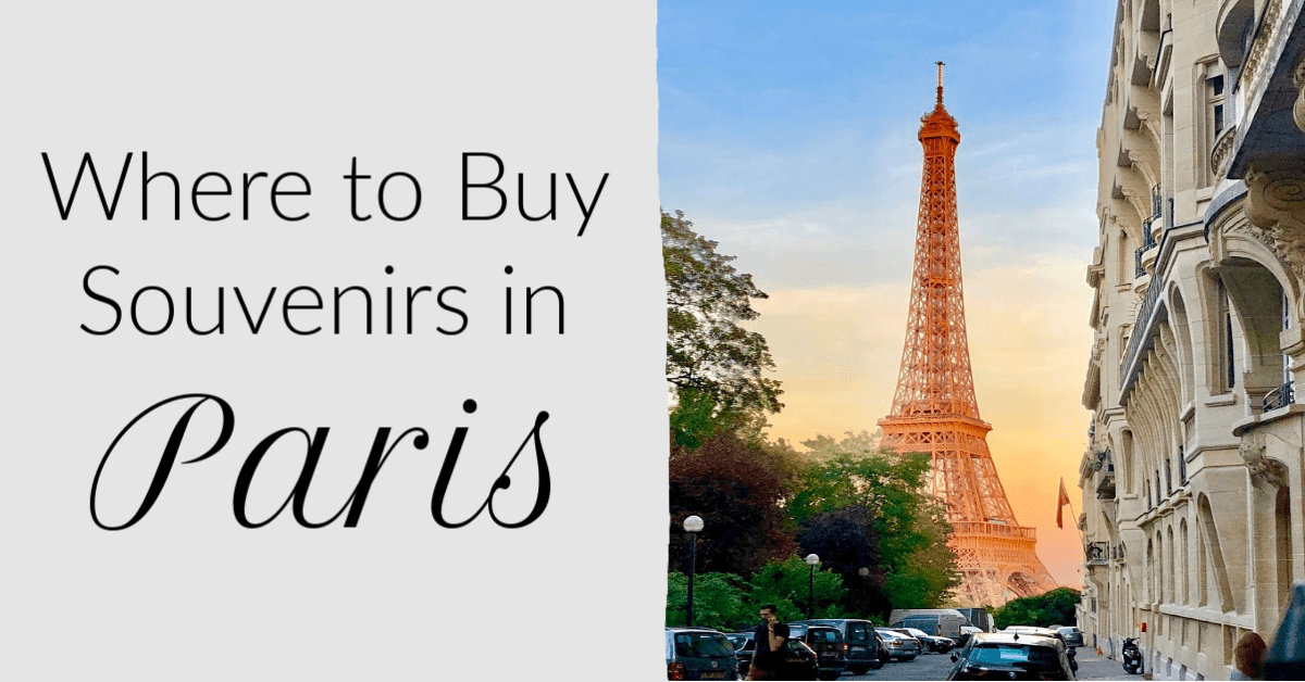 Paris Souvenirs: Where to Buy French Souvenirs
