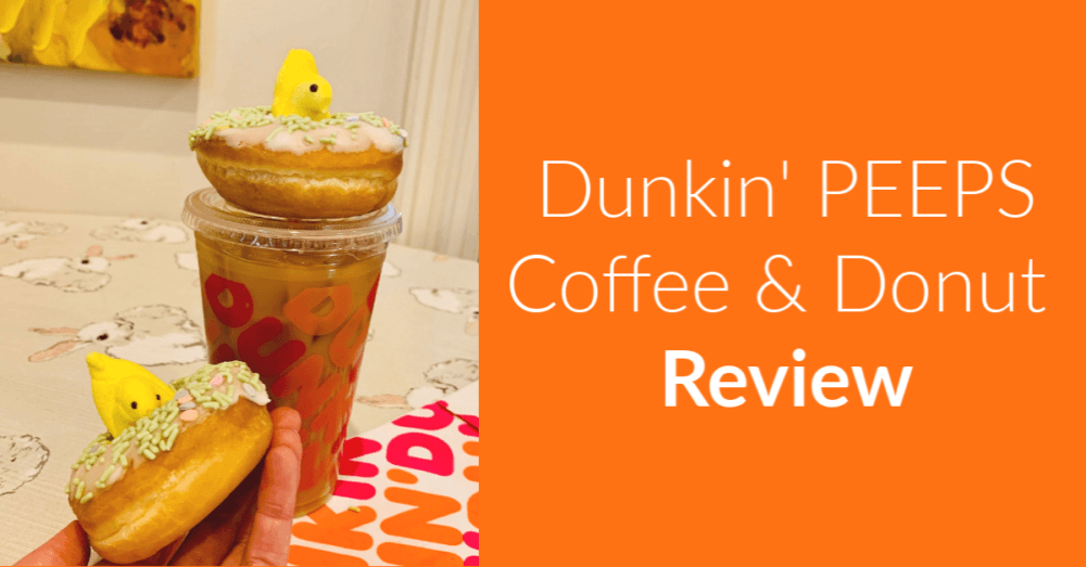 Dunkin Peeps Coffee and Donuts Review – What Does the Peeps Flavor Taste Like?