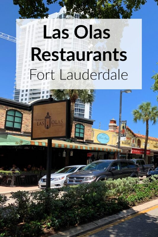 Las Olas Restaurants Fort Lauderdale Florida