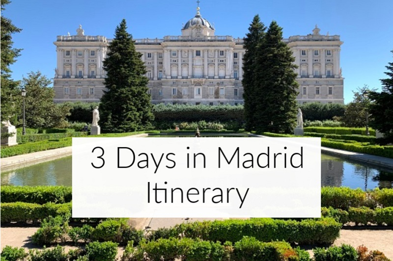 3 Days in Madrid: What to do in Madrid for 3 Days
