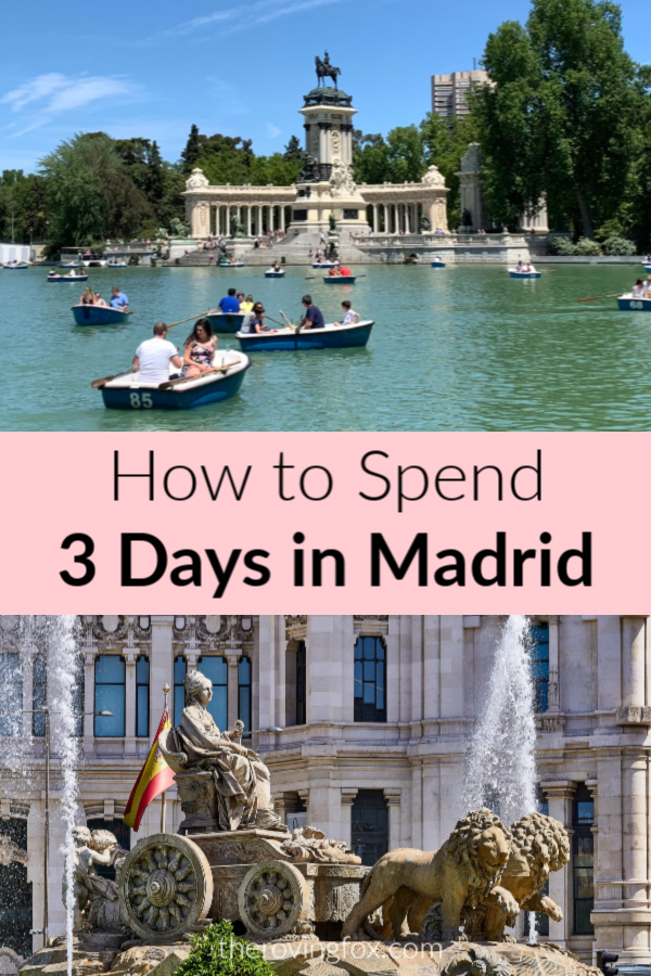 How to spend 3 Days in Madrid. What to do in Madrid for 3 Days itinerary