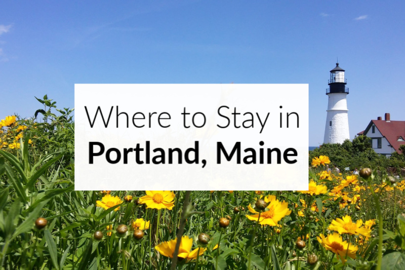 Where to Stay in Portland Maine