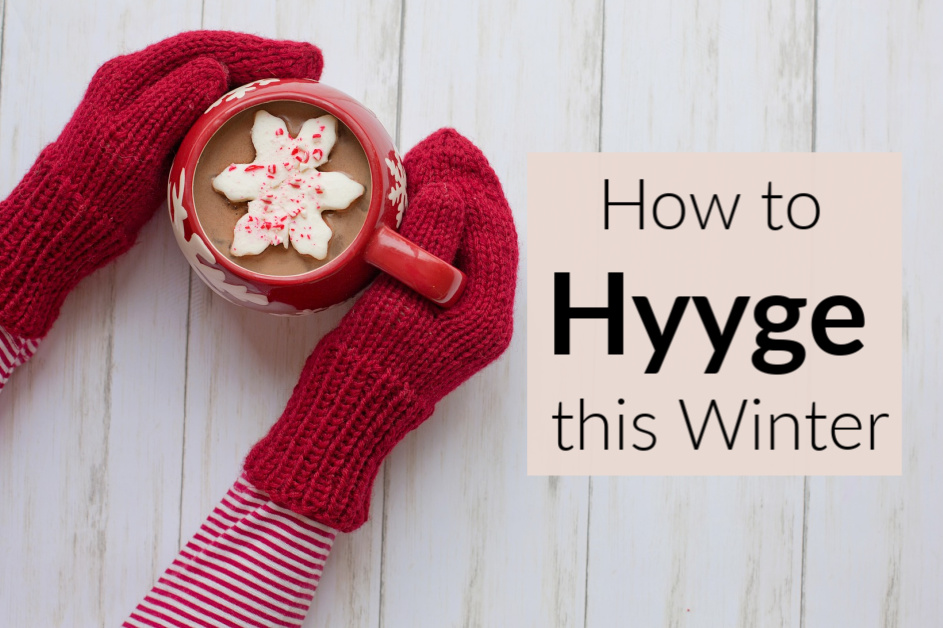 The Art of Hygge and Hygge Gifts for Winter