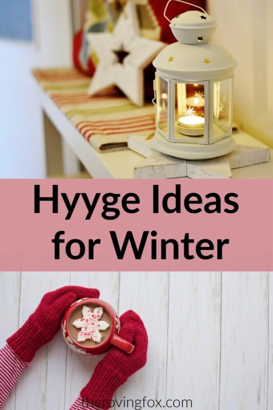 Hygge ideas for winter. The art of Hygge. Hygge gifts