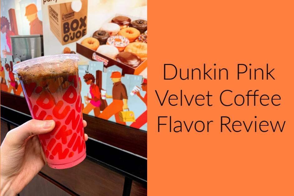 Dunkin Pink Velvet Coffee Flavor for Valentine's Day