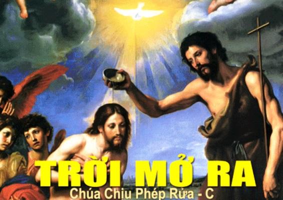 Suy Niệm - Chúa Nhật Chúa Giêsu Chịu Phép Rửa - January 13 - Năm C