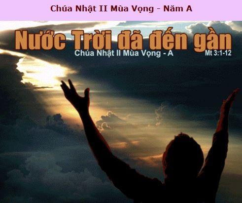 Suy Niệm - Chúa Nhật 2 Mùa Vọng - December 08 - Năm A